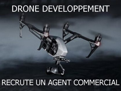 DRONE DEVELOPPEMENT RECHERCHE UN AGENT COMMERCIAL